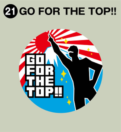 21-GO FOR THE TOP!!